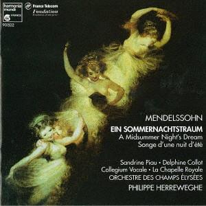ヘレヴェッヘ/メルデルスゾーン:真夏の夜の夢、フィンガルの洞窟