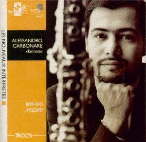 カルボナーレ/モーツァルト:クラリネット五重奏曲 イ長調 K.581、ブラームス:クラリネット五重奏曲 ロ短調 作品115