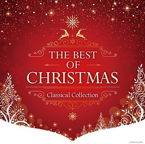 THE BEST OF CHRISTMAS-CLASSICAL COLLECTION-