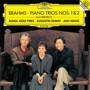 ピリス/ブラームス:ピアノ三重奏曲 第1・2番