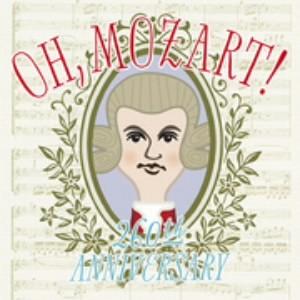 OH, Mozart!〜260th Anniversary〜