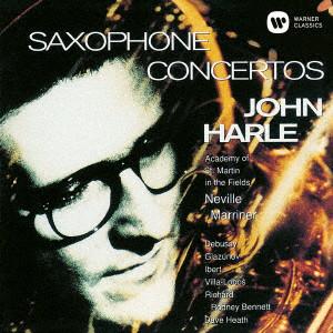 ハーレ/サクソフォーン協奏曲集:ドビュッシー、イベール、ヴィラ=ロボス、グラズノフ(UHQCD)