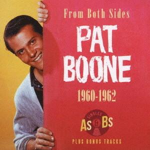 パット・ブーン/1960-1962 シングルス A'S&B'S・プラス・ボーナストラック