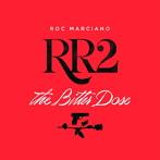 マルシア出演:ロック・マルシアーノ/RR2:ザ・ビター・ドース