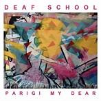 デフ・スクール/PARIGI MY DEAR