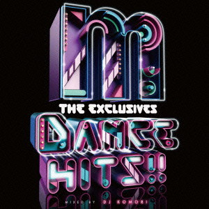 Manhattan Records'The Exclusives'DANCE HITS!!-mixed by DJ KOMORI