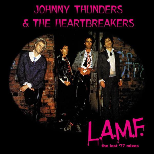 ジョニー・サンダース&ザ・ハートブレイカーズ/L. A. M. F.-Lost 77 mixes(40周年記念盤)(紙ジャケット仕様)