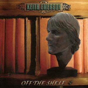 キース・エマーソン/OFF THE SHELF(RE-MASTERED EDITION)