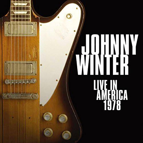 ジョニー・ウィンター/ライヴ・イン・アメリカ 1978(紙ジャケット仕様)