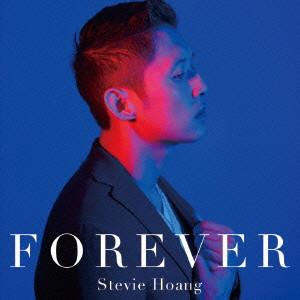 スティーヴィー・ホアン/Forever