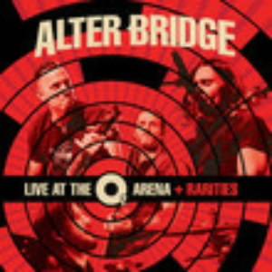アルター・ブリッジ/ライヴ・アット・ジ・O2・アリーナ+レアリティーズ