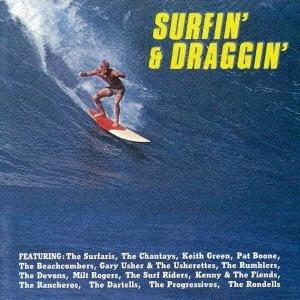 サーフィン&ドラッギン