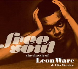 Free Soul.The classic of Leon Ware&His Works