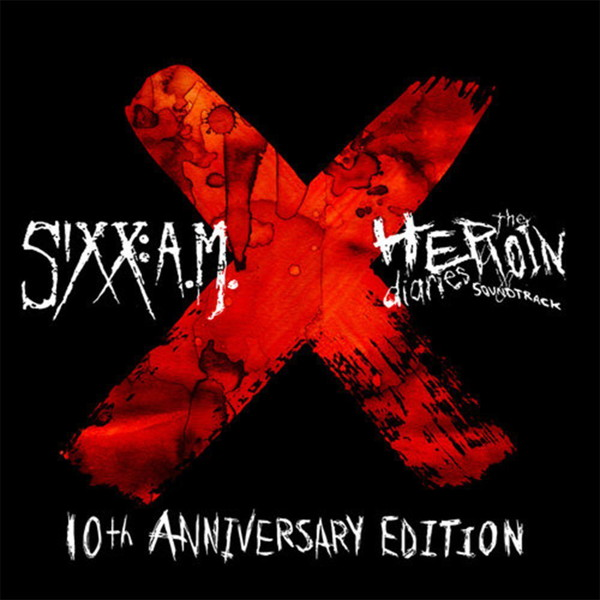 SIXX:A.M./ザ・ヘロイン・ダイアリーズ〜10周年記念盤【初回限定盤CD+ボーナスDVD/日本語解説書封入/歌詞対訳付き/日本語字幕付き】