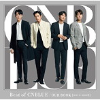 CNBLUE/Best of CNBLUE/OUR BOOK[2011- 2018](初回生産限定盤)(DVD付)