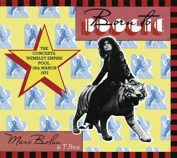 マーク・ボラン&T・レックス/ボーン・トゥ・ブギー 〜 ザ・コンサーツ 1972