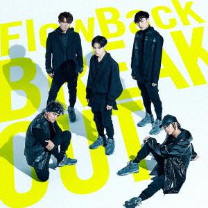 FlowBack/BREAKOUT/雪色(通常盤)