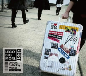 LEGO BIG MORL/Lovers, Birthday, Music(初回限定盤)(DVD+Photobook付)