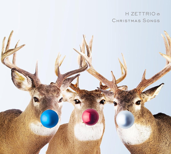 H ZETTRIO/H ZETTRIOのChristmas Songs