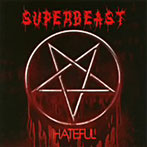 SUPERBEAST/HATEFUL