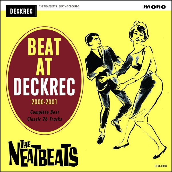 NEATBEATS/BEAT AT DECKREC〜2000- 2001 COMPLETE BEST〜