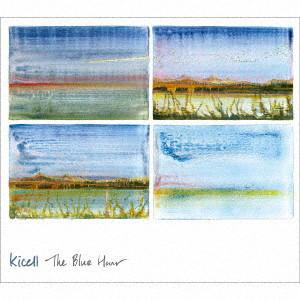 キセル/The Blue Hour