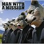 MAN WITH A MISSION/WELCOME TO THE NEWWORLD