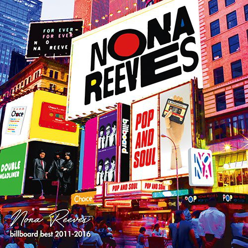 Nona Reeves/Billboard Best 2011-2016