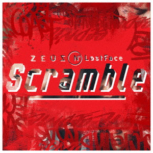 Zeus N' LostFace/Scramble