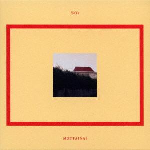 YeYe/MOTTAINAI