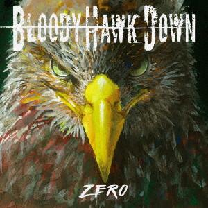BLOODY HAWK DOWN/zero