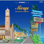 玉城ちはる出演:SPARKLING☆CHERRY/Mirage