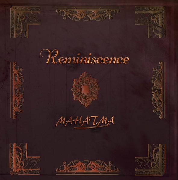 MAHATMA/Reminiscence
