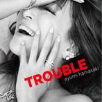 浜崎あゆみ出演:浜崎あゆみ/TROUBLE(ジャケBパターン)