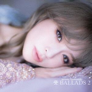 浜崎あゆみ/A BALLADS 2(ALBUM2枚組+DVD)