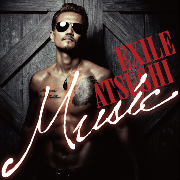 EXILE ATSUSHI/Music(初回限定盤)(2DVD付)