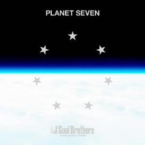 三代目 J Soul Brothers from EXILE TRIBE/PLANET SEVEN