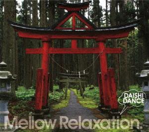 DAISHI DANCE/beatlessBEST...Mellow Relaxation.