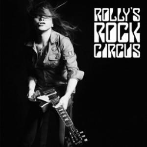 ROLLY/ROLLY'S ROCK CIRCUS〜70年代の日本のロックがROLLYに与えた偉大なる影響とその影と光〜