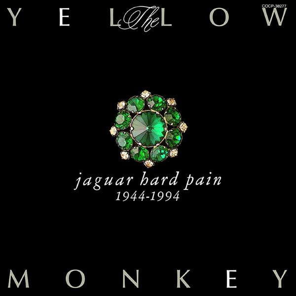 YELLOW MONKEY/Jaguar Hard Pain