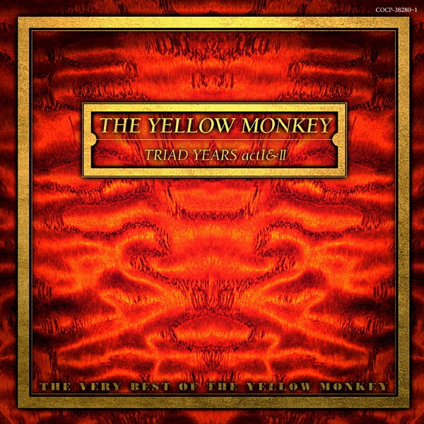 YELLOW MONKEY/TRIAD YEARS act I+II〜THE VERY BEST OF THE YELLOW MONKEY〜