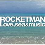 楠田枝里子出演:ROCKETMAN/愛と海と音楽と