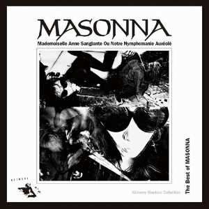 マゾンナ/Alchemy Masters Collection-The Best of MASONNA