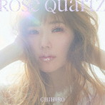 CHIHIRO/Rose Quartz(初回限定盤)(DVD付)