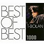 T‐BOLAN/BEST OF BEST 1000 T-BOLAN