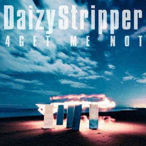 DaizyStripper/4GET ME NOT(通常盤)