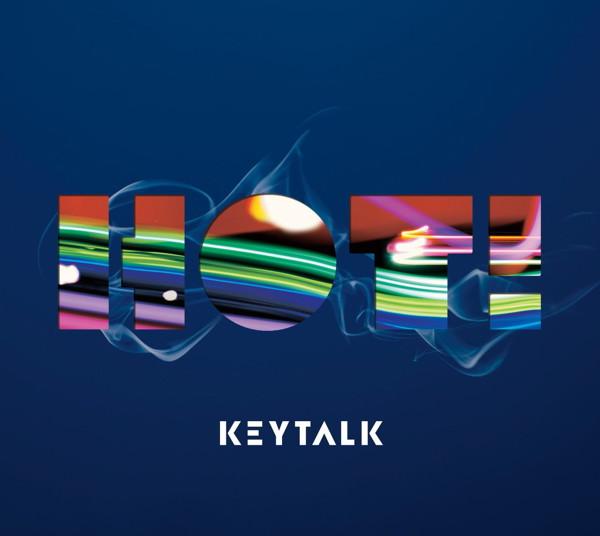 KEYTALK/HOT!(初回限定盤)