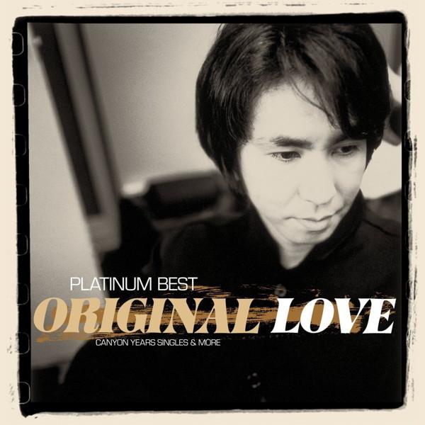オリジナル・ラヴ/プラチナムベスト ORIGINAL LOVE〜CANYON YEARS SINGLES&MORE(UHQCD)