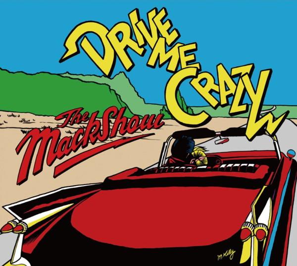 MACKSHOW/DRIVE ME CRAZY
