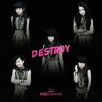 PREDIANNA/DESTROY(TYPE C)